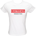 Majica ženska (telirana)-Upokojena, nimam časa S-bela