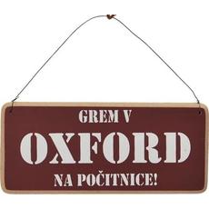 Tablica - Grem v OXFORD. Na počitnice (19 x 8,5cm)