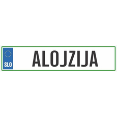 Registrska tablica - ALOJZIJA, 47x11cm