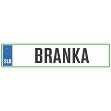 Registrska tablica - BRANKA, 47x11cm