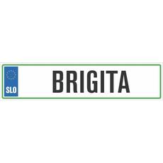 Registrska tablica - BRIGITA, 47x11cm