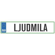 Registrska tablica - LJUDMILA, 47x11cm