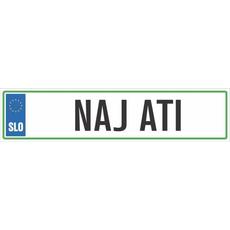 Registrska tablica - NAJ ATI, 47x11cm