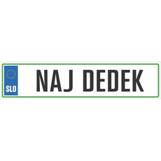 Registrska tablica - NAJ DEDEK, 47x11cm