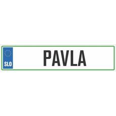 Registrska tablica - PAVLA, 47x11cm