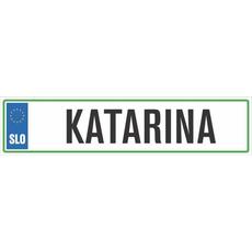 Registrska tablica - KATARINA, 47x11cm