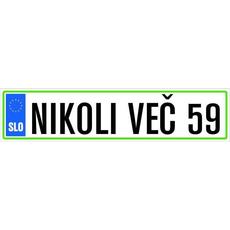 Registrska tablica - Nikoli več 59, 47x11cm