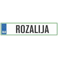Registrska tablica - ROZALIJA, 47x11cm