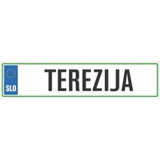 Registrska tablica - TEREZIJA, 47x11cm