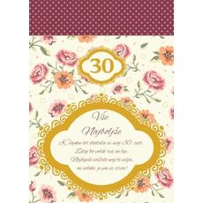 Voščilo, čestitka za 30 let, k šopku dodala si svoj 30 cvet