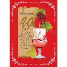 Voščilo, čestitka kozarec, za 40 let, rdeča, naj vsak dan bo kot dan v mladosti