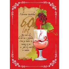 Voščilo, čestitka kozarec, za 60 let, rdeča, naj vsak dan bo kot dan v mladosti