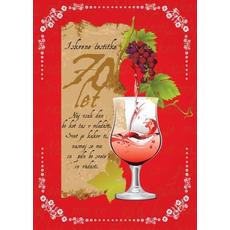 Voščilo, čestitka kozarec, za 70 let, rdeča, naj vsak dan bo kot dan v mladosti