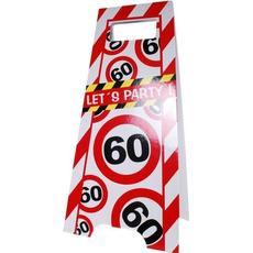 """Talna označba """"lets party"""", prometni znak 60, 3Ox62.5cm"""