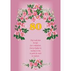 Voščilo, čestitka - roza, rožice, naj vsak dan, za 80 let - bleščice/zlatotisk