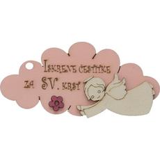 """Oblaček lesen, """"Iskrene čestitke za Sv. krst"""", roza, 10x4.5cm"""