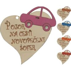 """Srček lesen, """"Pozor na cesti novopečeni šofer"""", 8x8cm, sort."""