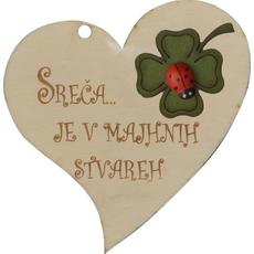 """Srček lesen, """"Sreča je v majhnih stvareh"""", 8x8cm"""