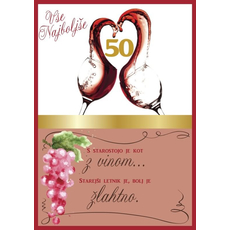 Voščilo, čestitka, belo/roza, kozarca  z rdečim vinom, 50, s starostjo....