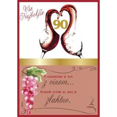 Voščilo, čestitka, belo/roza, kozarca  z rdečim vinom, 90, s starostjo....