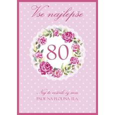 Voščilo, čestitka - roza, Vse najlepše, 80, naj to voščilo...