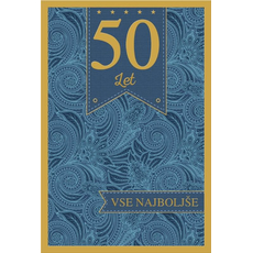 Voščilo, čestitka, 50. let, vse najboljše, modra, zlatotisk,  16.5x24.5 cm