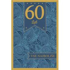 Voščilo, čestitka, 60. let, vse najboljše, modra, zlatotisk,  16.5x24.5 cm