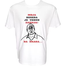 Majica-Moja beseda je vedno zadnja DA draga SLIKA XXL-bela