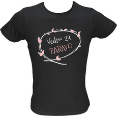 Majica ženska (telirana)-Vedno za zabavo S-črna
