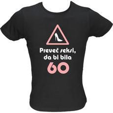 Majica ženska (telirana)-Preveč seksi, da bi bila 60 S-črna