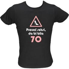 Majica ženska (telirana)-Preveč seksi, da bi bila 70 M-črna