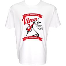 Majica-Če v nebesih ni vina, jaz ne grem tja