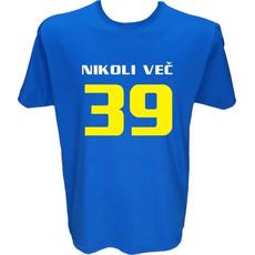 Majica-Nikoli več 39-za 40 let