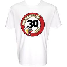 Majica-Vse najboljše 30, prometni znak XXL-bela