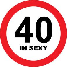 Prometni znak 40 let in sexy - 37cm, Arma