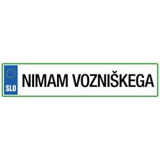 Registrska tablica - Nimam vozniškega, 47x11cm