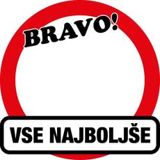 Prometni znak Bravo! Vse najboljše - 37cm, Arma