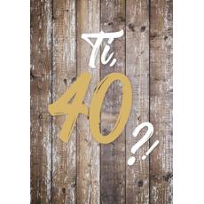 """{[sl]:Voščilo, čestitka za rojstni dan, 40, """"Pa tako dobro"""