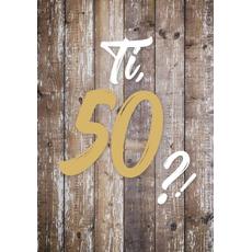"""{[sl]:Voščilo, čestitka za rojstni dan, 50, """"Pa tako dobro"""