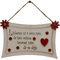 Obešanka iz lesa Ljubezen ni v srcu zato, da tam ostane..., 18x12cm