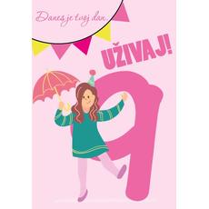 Voščilnica za 9. rojstni dan, roza,  Danes je tvoj dan, uživaj!
