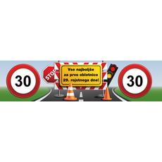 """{[sl]:Transparent prometni znak 30, """"VSe najboljše za prvo obletnico 29. rojstnega d"""