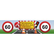 """{[sl]:Transparent prometni znak 60, """"Časi večopravilnosti, ko lahko kihneš…"""" ceradno platno, 200"""