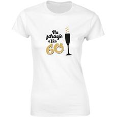 Majica ženska (telirana)- Na zdravje za 60 - kozarec S-bela